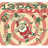 Bloodshot Records' 13 Days of Xmas