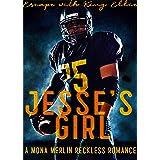 Jesse's Girl: A Bully Romance (The Mercado Boys Book 1)
