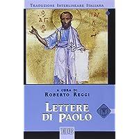 Lettere di Paolo. Versione interlineare in italiano