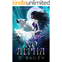 No Alpha: A Dark Reverse Harem Romance (The Alpha Brothers Book 1)
