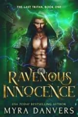 Ravenous Innocence (The Last Tritan Book 1) Kindle Edition