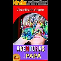 Aventuras de un Papá (Consejería Familiar nº 5)