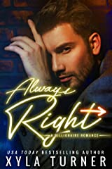 Always Right (Billionaire Romance Book 3) Kindle Edition