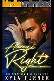 Always Right (Billionaire Romance Book 3)