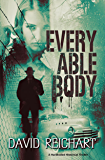 Every Able Body: A Hardboiled Historical Thriller (English Edition)