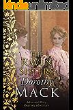 The Raven Sisters: A fun and flirty Regency adventure (Dorothy Mack Regency Romances)