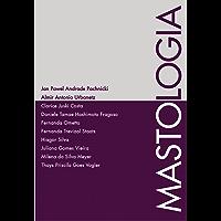 Mastologia (Princípios da Tocoginecologia Livro 3)