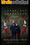 Zeke and Angelique