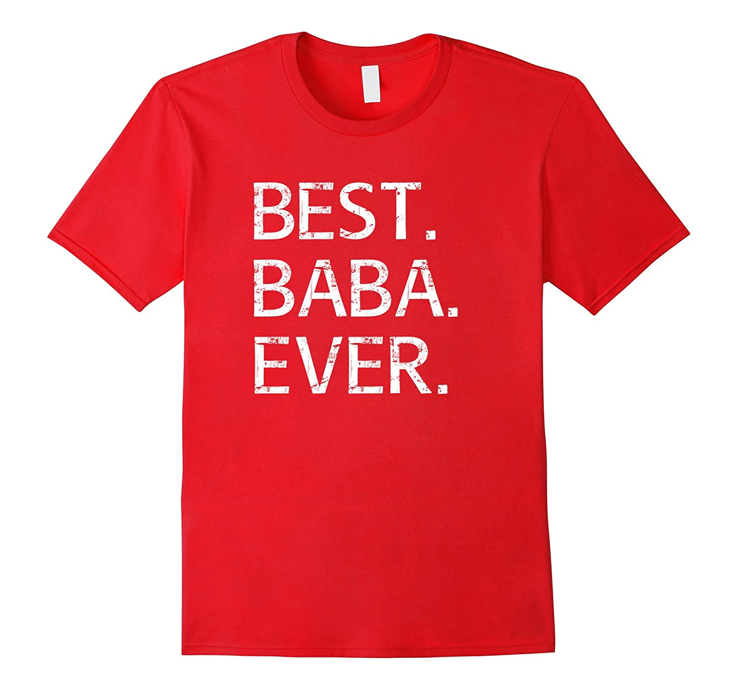 Best Baba Ever Shirt Arabic Chinese Dad Fathers Day Gift-TH