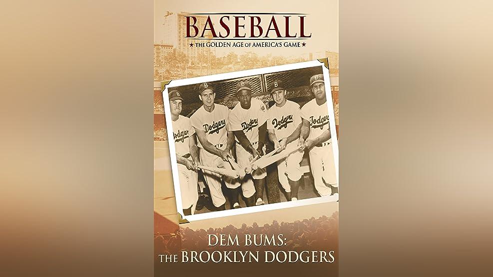 Dem Bums: The Brooklyn Dodgers
