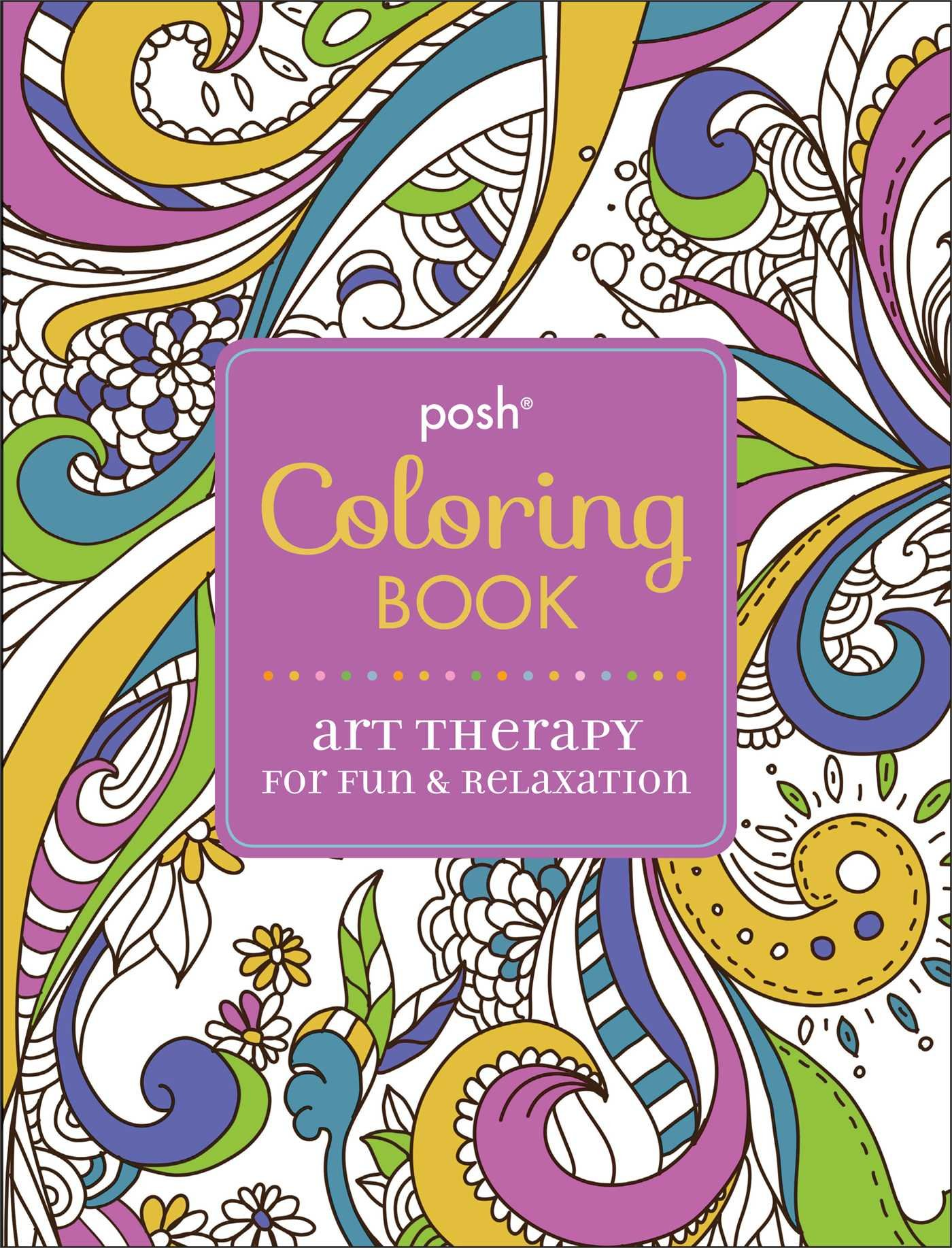 amazoncom posh adult coloring book art therapy for fun relaxation posh coloring books 0050837335691 andrews mcmeel publishing books - Coloring Book Fun