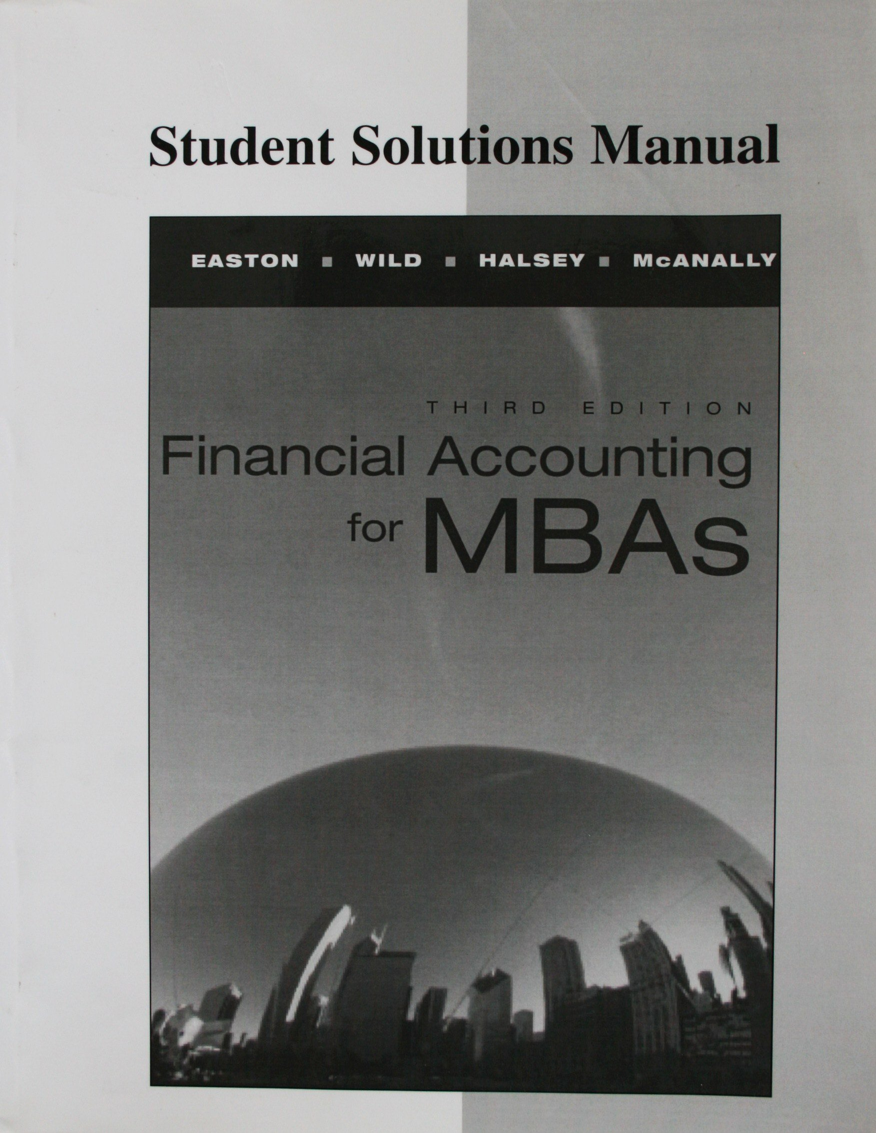 Student Solutions Manual for Financial Accounting for Mbas: PETER D.  EASTON: 9780978727949: Amazon.com: Books