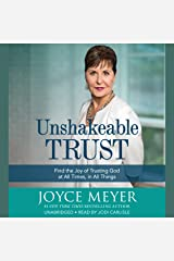 Unshakeable Trust: Find the Joy of Trusting God at All Times, in All Things Audible Audiobook