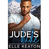 Jude's Dude: Veiled Intentions and Accidental Roots Novella (Shielded Hearts)