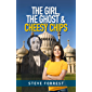 The Girl The Ghost and Cheesy Chip