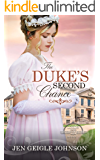 The Duke's Second Chance: Clean Regency Romance (Lords for the Sisters of Sussex Book 1)