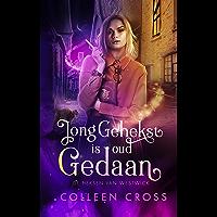 Jong Gehekst is oud Gedaan: een paranormale detectiveroman (De Heksen van Westwick Book 1)