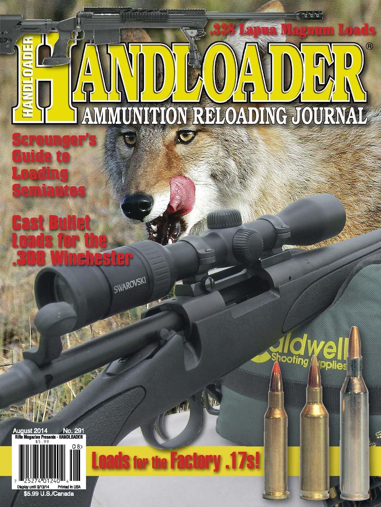 Handloader Magazine - August 2014 - Issue number 291: Dave