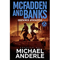 Contained Apocalypse (McFadden and Banks Book 8)