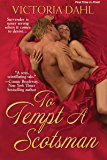 To Tempt A Scotsman (originally made available by Kindle only) (Zebra Debut)