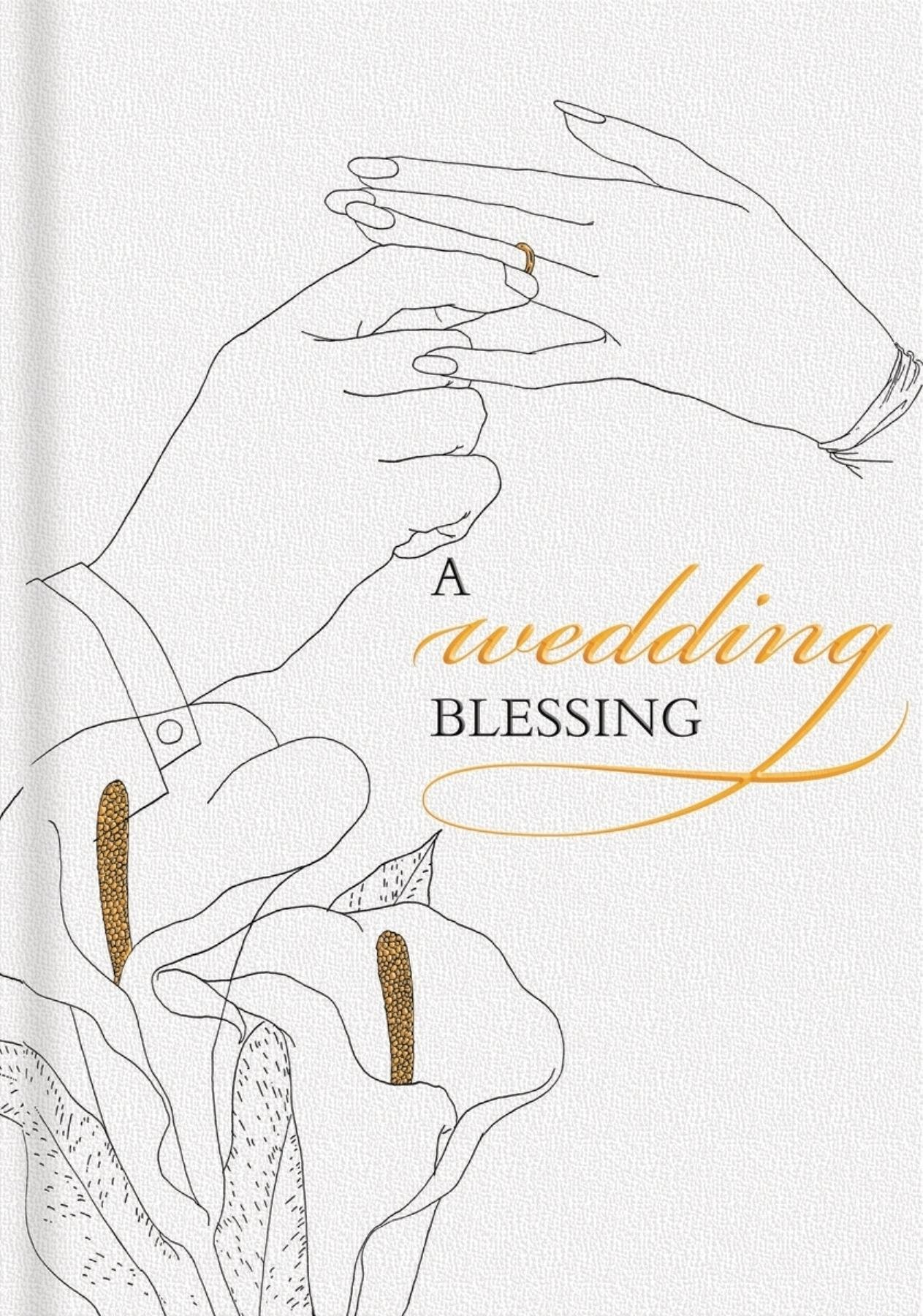 A Wedding Blessing: A Gift Book for Bride and Groom