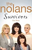 Survivors: A Powerful Story of Secrets, Betrayal, Love and Hope