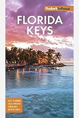 Fodor's In Focus Florida Keys: with Key West, Marathon & Key Largo (Travel Guide) Kindle Edition