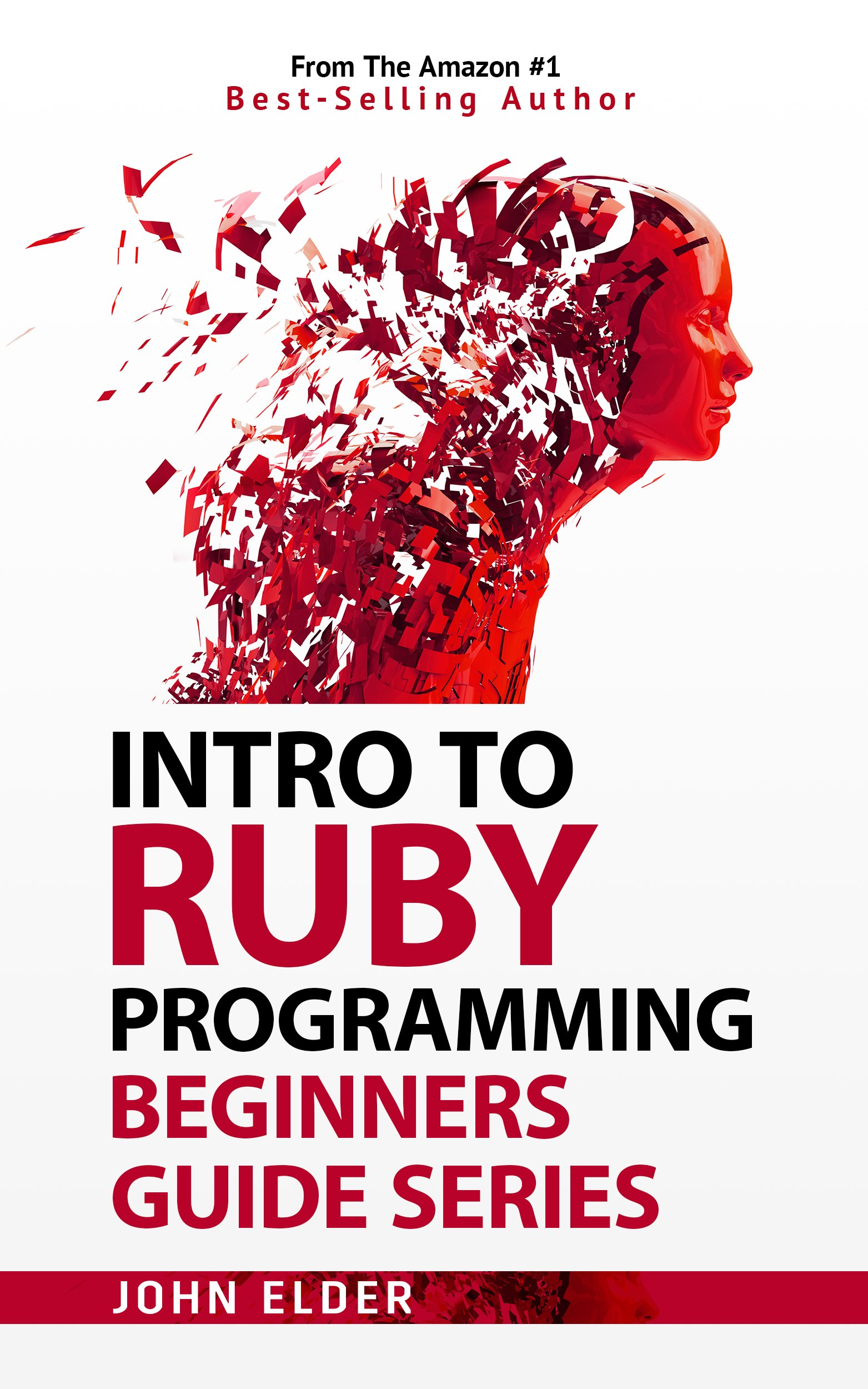 Intro To Ruby Programming  Beginners Guide Series  English Edition