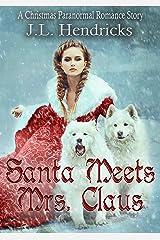 Santa Meets Mrs. Claus: A Shifter Christmas Romance, Book 0 Kindle Edition