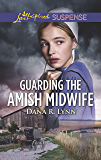 Guarding the Amish Midwife (Amish Country Justice)
