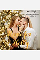 Home for Holly: Hometown Hero Holiday, Book 1 Audible Audiobook