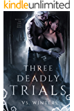Three Deadly Trials (Battle for The Dark King Book 1)