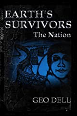 Earth's Survivors The Nation Kindle Edition