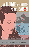 A Home as Wide as the Earth (The Journey Mama Writings- Book 3)
