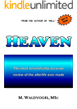 HEAVEN: The most scientifically accurate review of the afterlife ever made
