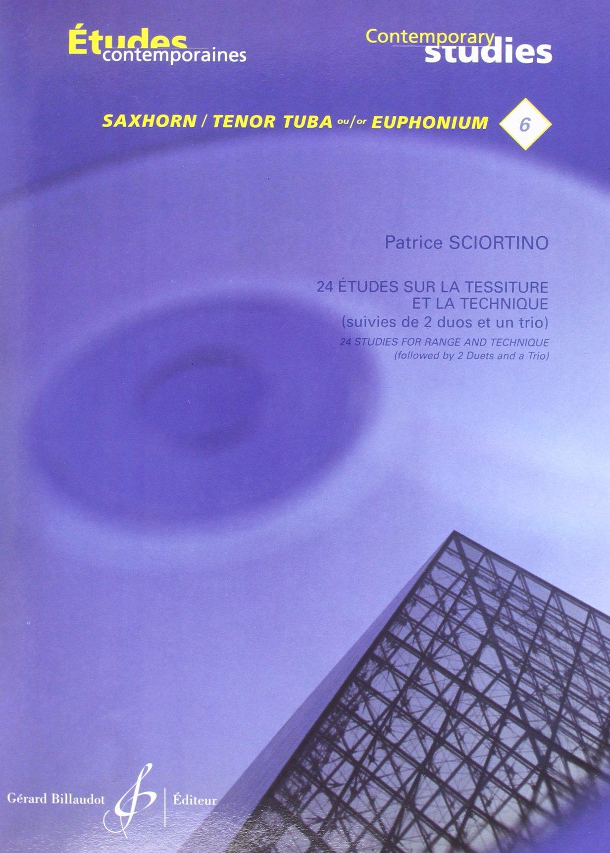 24 Etudes : Tessiture et Technique Taschenbuch – 30. April 2010 Sciortino Patrice Billaudot B003JYOV6I