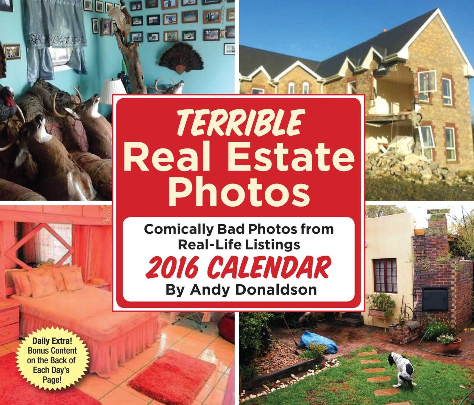 Terrible Real Estate Photos 2016 Day To Day Calendar
