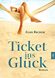 Ticket ins Glück (German Edition)