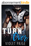 Turn Over: A Secret Baby Sports Romance (English Edition)