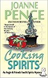 Cooking Spirits: An Angie & Friends Food & Spirits Mystery (The Angie & Friends Food & Spirits Mysteries Book 1) (English Edition)