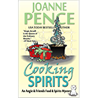 Cooking Spirits: An Angie & Friends Food & Spirits Mystery (The Angie & Friends Food & Spirits Mysteries Book 1)