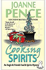 Cooking Spirits: An Angie & Friends Food & Spirits Mystery (The Angie & Friends Food & Spirits Mysteries Book 1) Kindle Edition