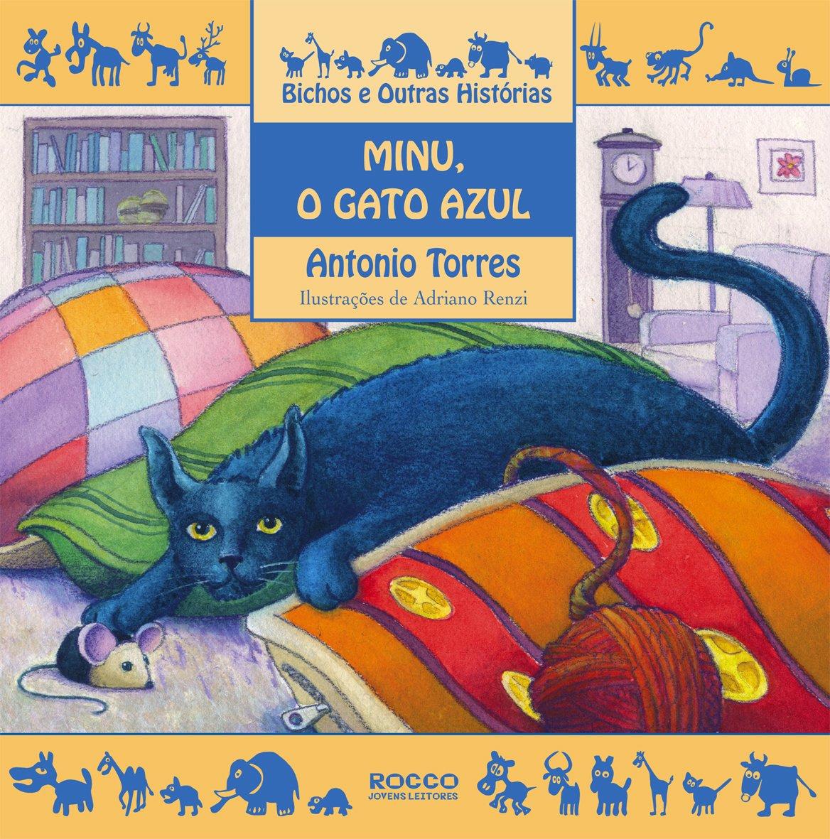 Minu, O Gato Azul (Em Portugues do Brasil): Antonio Torres: 9788532519979: Amazon.com: Books
