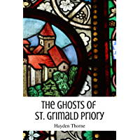 The Ghosts of St. Grimald Priory (Ghosts and Tea Book 1)