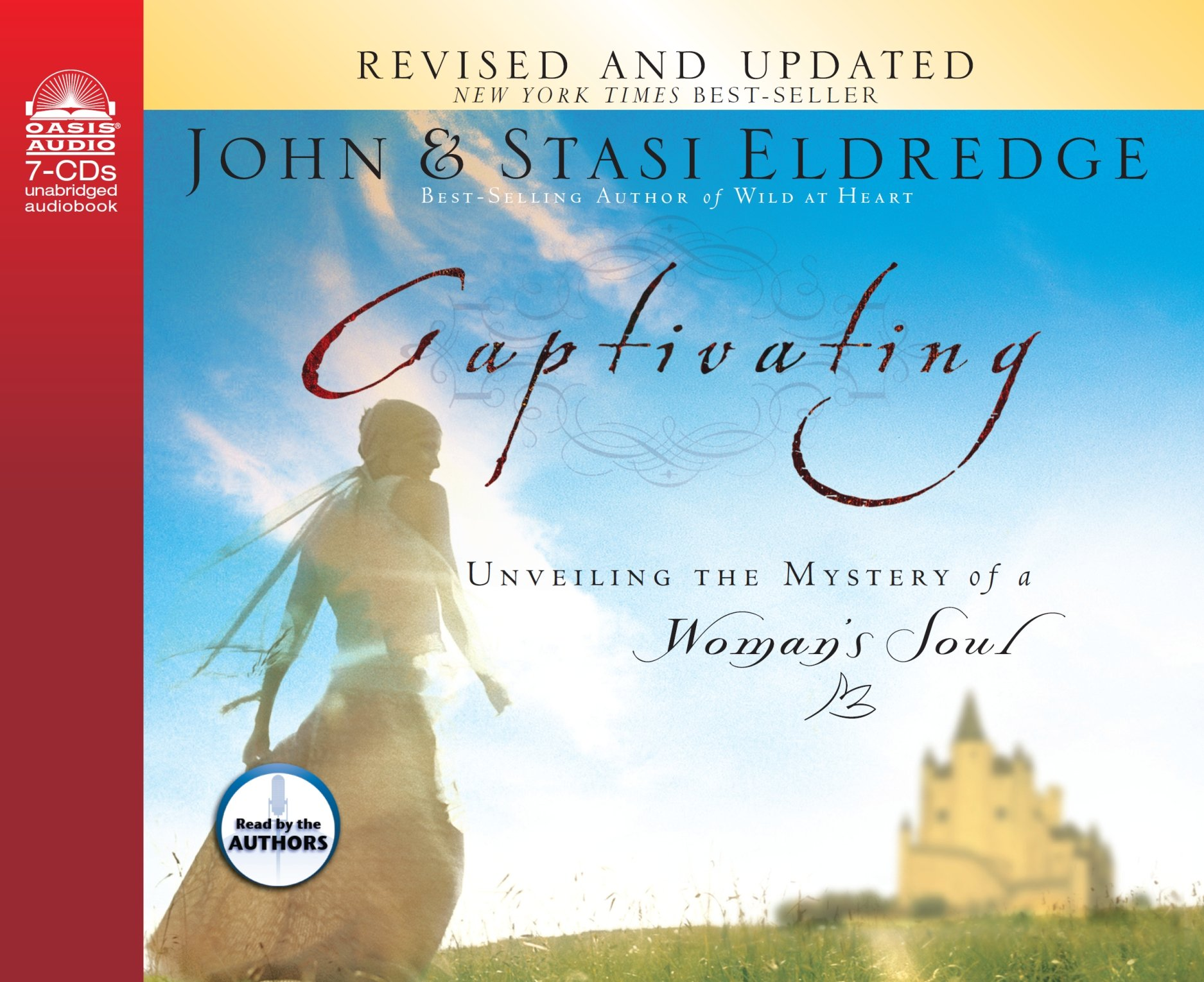 Captivating Unveiling The Mystery Of A Womans Soul John Eldredge