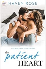 The Patient Heart: Accidental Connection, Book Three (Forever Safe Summer II 2) Kindle Edition