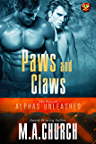 Paws and Claws (Alphas Unleashed Book 1)