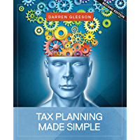 Tax Planning Made Simple: 2020 New Edition