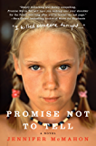 Promise Not to Tell: A Novel