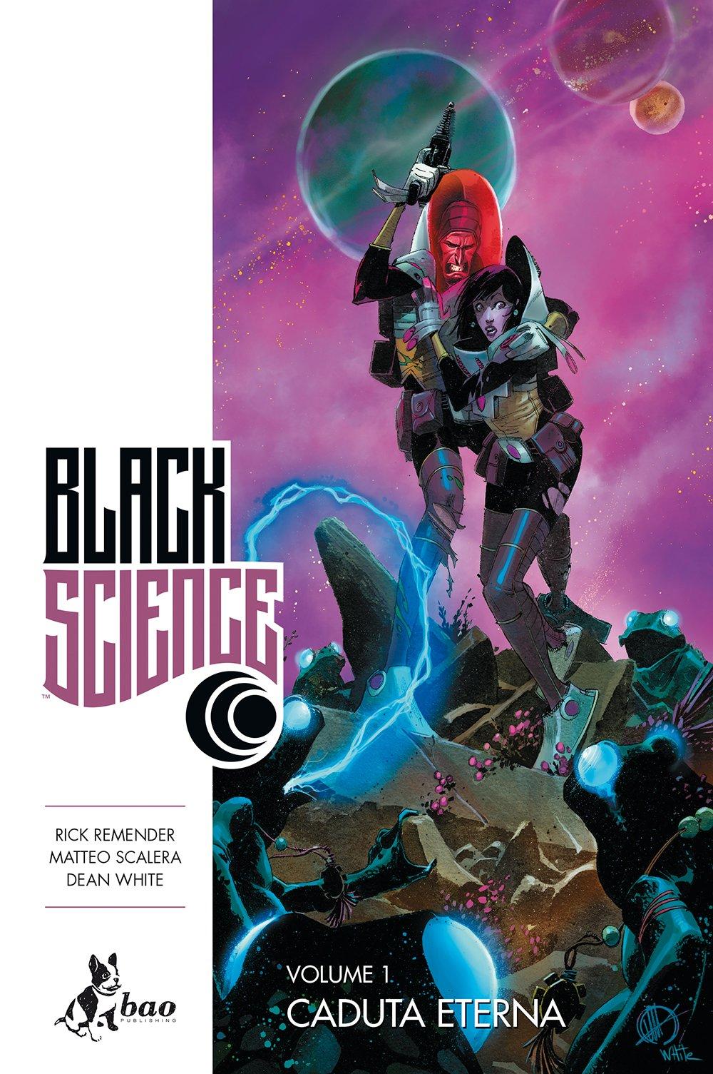 Caduta eterna. Black science: 1 Copertina flessibile – 21 mag 2015 Rick Remender Matteo Scalera Dean White L. Favia